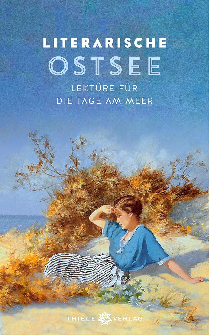 Literarische Ostsee, Lektüre für die Tage am Meer