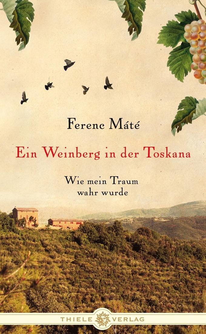 Ferenc Máté, Ein Weinberg in der Toskana