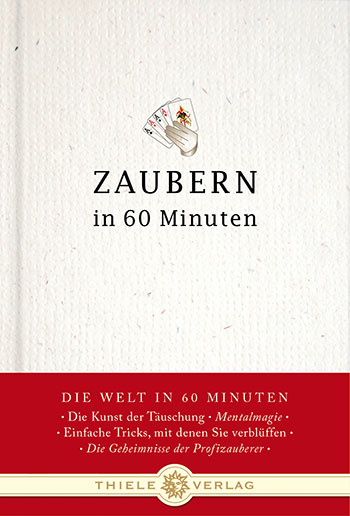 Gordon Lueckel • Zaubern in 60 Minuten