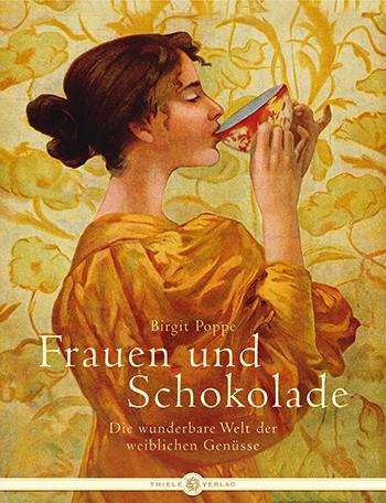 Birgit Poppe • Frauen und Schokolade