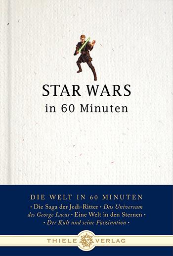 Thorsten Schatz • Star Wars in 60 Minuten