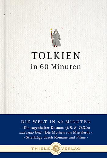 Tolkien in 60 Minuten