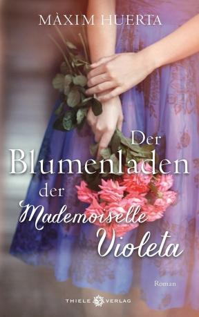 Der Blumenladen der Mademoiselle Violeta