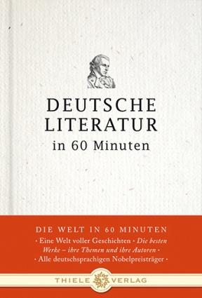 Deutsche Literatur in 60 Minuten