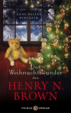 Anne Helene Bubenzer • Das Weihnachtswunder des Henry N. Brown