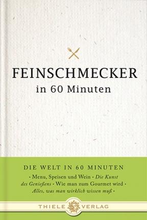 Gordon Lueckel - Feinschmecker in 60 Minuten