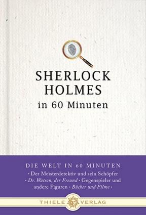 Jörg Kastner • Sherlock Holmes in 60 Minuten