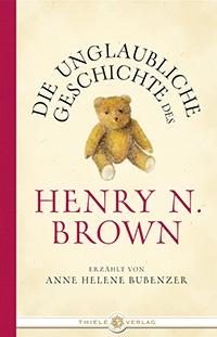 Anne Helene Bubenzer, Die unglaubliche Geschichte des Henry N. Brown
