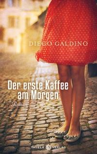 Diego Galdino • Der erste Kaffee am Morgen