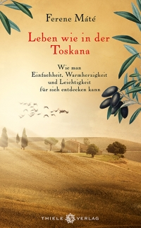 Ferenc Máté • Leben wie in der Toskana