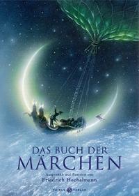 Friedrich Hechelmann • Das Buch der Märchen