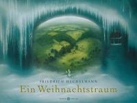 Friedrich Hechelmann • Ein Weihnachtstraum