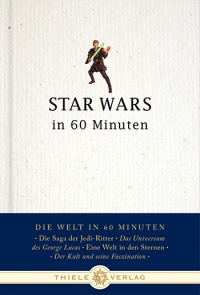 Thorsten Schatz • Star Wars in 60 Minuten